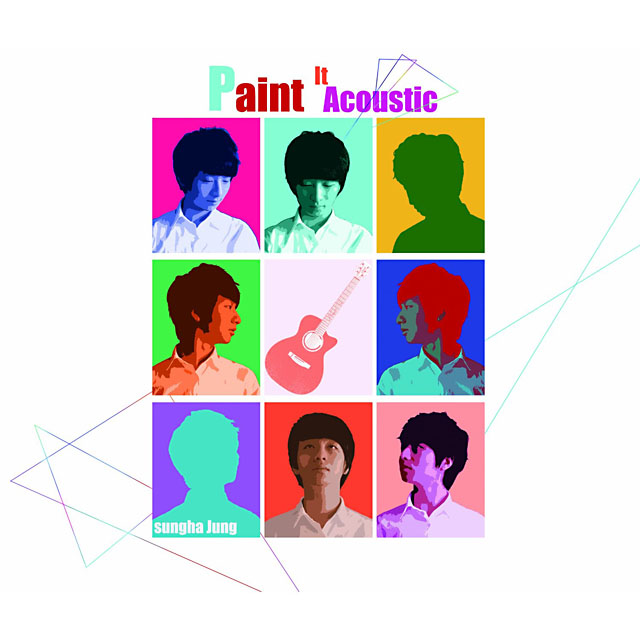 チョン・スンハ [Sungha Jung] / Paint It Acoustic('13)
