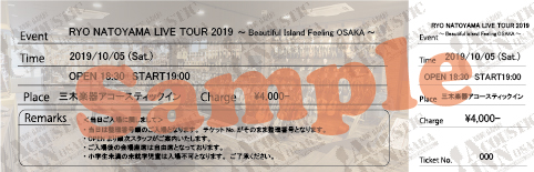 RYO NATOYAMA LIVE TOUR 2019 ~Beautiful Island Feeling OSAKA~